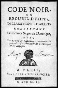 Le Code noir de 1685